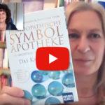 Homöopathische Symbolapotheke: Video mit Roswitha Stark und Christina Baumann
